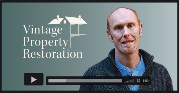 Vintage Property Restoration